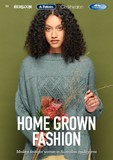 NEW - Home Grown Fashion